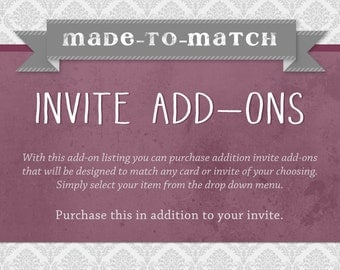 Made-to-Match Invite Add-ons