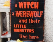 Halloween Sign - Witch - Werewolf and Monsters
