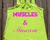 Muscles and Mascara Racerback Tank Top. Workout Tank. Burnout Tank. Gym Tank. Fitness Tank. Exercise Tank