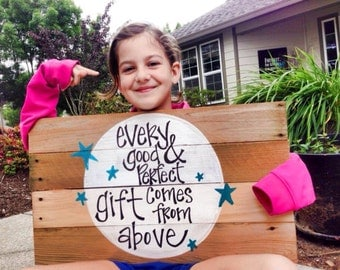 Bible verse Every good and perfect gift wood sign