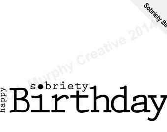 DOWNLOAD, Sobriety Birthday Card, Happy Sobriety Birthday, Sobriety, Recovery, Sobriety Birthday Card