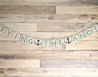 Tying the Knot Bachelorette Wedding Banner Decoration - Bridal Shower