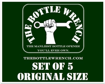 SET OF 5 - The Bottle Wrench Bottle Opener - All Original Size