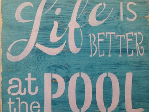 Items Similar To Life Is Better At The Pool Wood Primitive Sign Patio Decor Yard Summer
