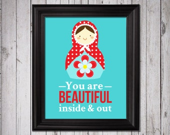 Matrioshka doll art print  retro art, russian doll, nursery art, you are beautiful inside and out, baby decor, kids bedroom wall art