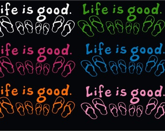 Life is Good Flip Flops Decal Sticker