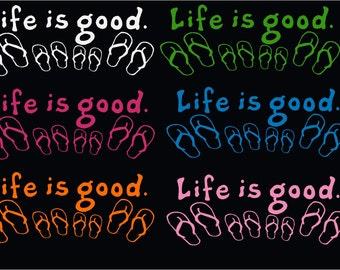 Life is Good Flip Flops Decal Sticker
