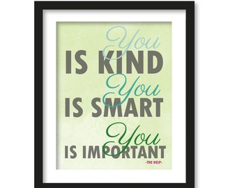 You is kind, You is smart, You is important- the help-Nursery art- typography
