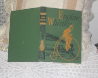 Engine Whistles (The Alice and Jerry Books) Hardcover 1942