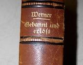 Gebannt und erlost, Spellbound and Freed,. Werner