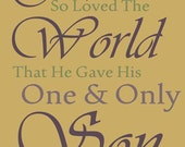 John 3:16 God So Loved the World Hi Res Image File