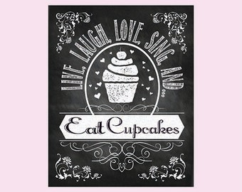 Cupcake Art Chalkboard Art Kitchen Print Chalkboard Print Cupcake Decor Kitchen Art Cupcake Print Chalk Art Bakery Print Live Love Laugh