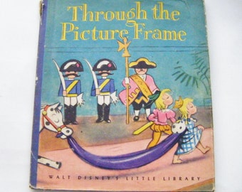 1946 Walt Disneys Through the Picture Frame Illustrated by the Walt Disney Studio Hardcover Book