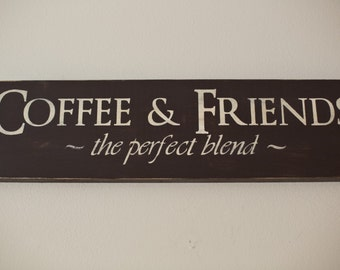 Coffee & Friends Wooden Sign