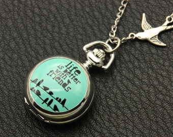 Necklace Pocket watch life is better with friends 2222m