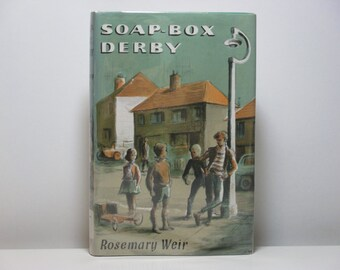 Soap-Box Derby By Rosemary Weir 1965 Vintage Children's Book