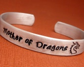 Game of Thrones Inspired - Mother of Dragons - A Hand Stamped Aluminum Bracelet