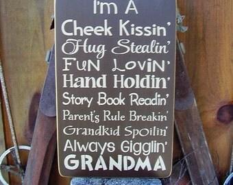 Wood Sign, I'm A Cheek Kissin, Grandma, Handmade, Word Art