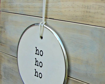 Giant Ho Ho Ho round hang tag sign 10 inches