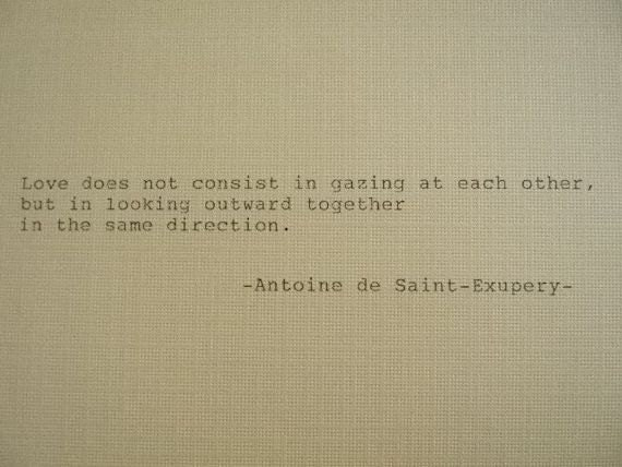 Antoine de Saint Exupery Quotes on Love Antoine de Saint Exupery Love