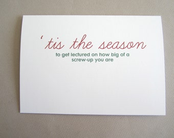 """Funny Christmas Card, Card For Friend - """"Tis the Season to Get Lectured"""""""