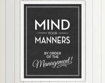 Mind Your Manners by Order of The Management print - 56 Color Options - Nursery, Playroom, Kids, Boys, Girls, Quote, Decor, Art, Children