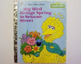 """A Little Golden Book Sesame Street """"Big Bird Brings Spring to Sesame Street"""" - Children's Book, Sesame Street Book"""