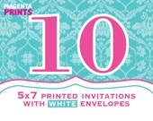10 Printed 5x7 Invitations smooth card stock with white envelopes shipped. Purchase with Invitaiton design