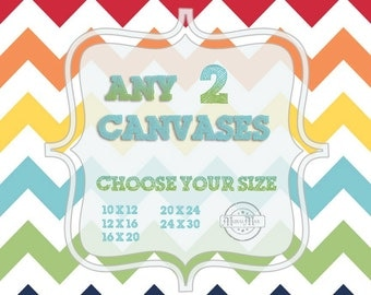 Choose Any Two Art Print on Stretched CANVAS