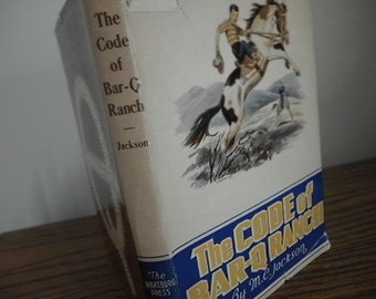 first edition The Code of Bar-Q Ranch by M C Jackson 1940s western ranch adventure