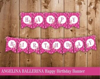 Angelina Ballerina Happy Birthday Banner   Banner for Angelina Ballerina Birthday Party