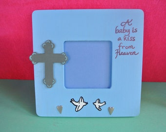 A Baby Is A Kiss From Heaven Picture Frame Boy Blue