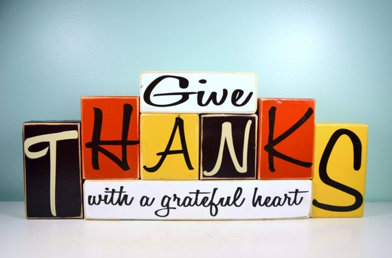 Items Similar To Give Thanks With A Grateful Heart