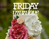 Friday i'm in love, the cure, Wedding Cake Topper, cake topper, Mr and Mrs, custom cake topper, monogram cake toppers