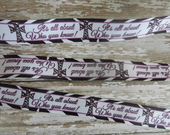 3 Yards of 7/8 inch It all about Who you know,Zebra cross  Grosgrain Ribbon