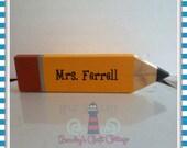 Custom Teacher's Pencil