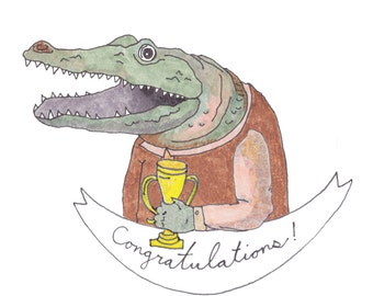 Congratulations, Alligator and Trophy