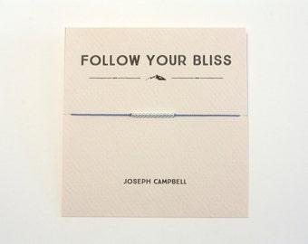 Follow Your Bliss - Sterling Silver Friendship Bracelet on Silk - Bright Blue