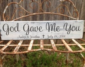 God Gave Me You- Personalized Wedding Gift, Anniversary gift, Bridal Shower Gift