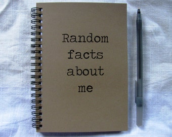 Random facts about me - 5 x 7 journal