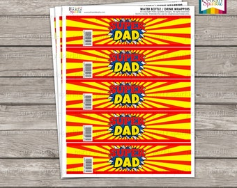 INSTANT DOWNLOAD - PRINTABLE Super Dad Drink Wrappers - Father's Day Water Bottle Labels - Digital pdf file