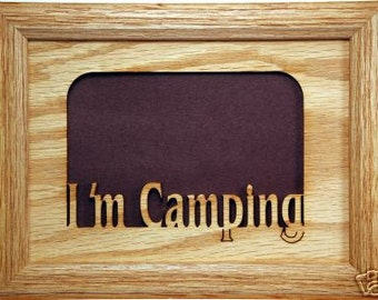I'm Camping Picture Frame 5x7