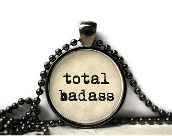 Total badass resin necklace or keychain word jewelry