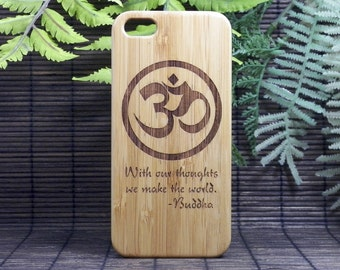 OM Buddha Quote iPhone 7 Case. With our Thoughts We Make the World Bamboo Wood Cover Buddhist Symbol Mediation iMakeTheCase