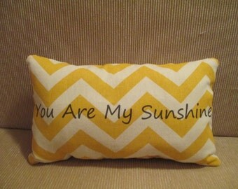 You Are My Sunshine Inspirational Quote Small Yellow and White Cotton Chevron Pillow