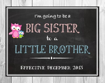 I'm going to be a Big Sister to a little Brother/Sister color Chalkboard Printable digital file-pregnancy/ baby announcement 8x10
