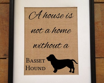 A house is not a home without a dog | Personalized Burlap Art Print | Pet lover gift | Choose your dog breed | Frame not included