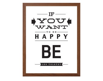 Leo Tolstoy | If You Want To Be Happy. Be Poster : Modern Typography Art Wall Decor Print 8 x 10 | INSTANT Digital Download Printable