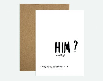 Him? Really? - Funny Wedding/Engagement Greeting Card