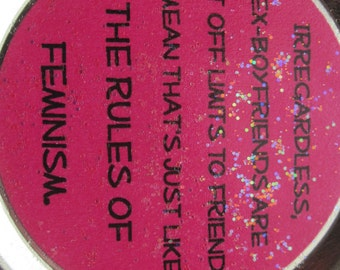 """Mean Girls Magnet – Gretchen Wieners Funny Movie Quote: """"... the rules of feminism."""""""